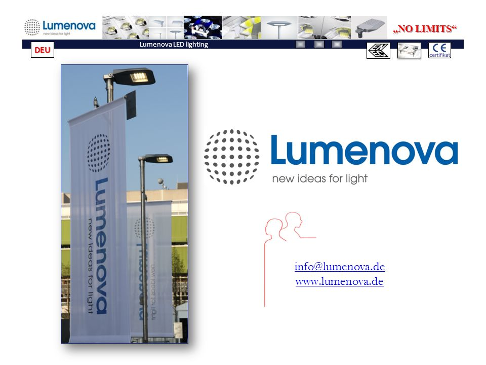 """NO LIMITS Lumenova LED lighting DEU info@lumenova.de www.lumenova.de"