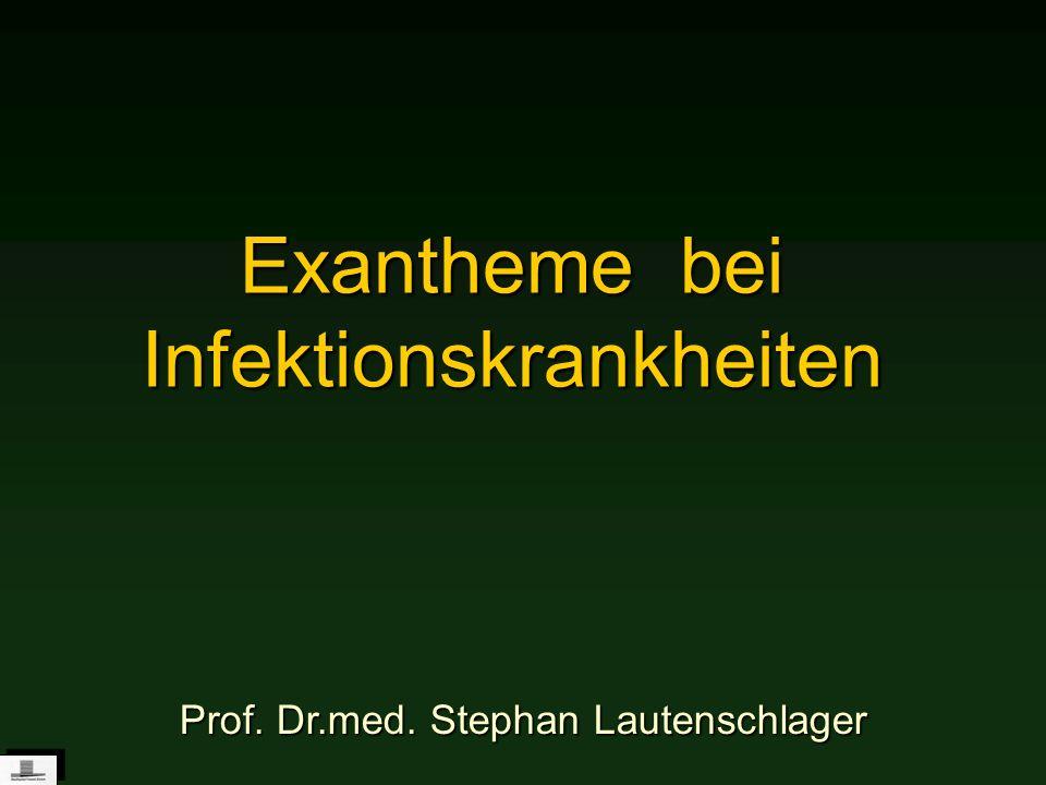 Exantheme bei Infektionskrankheiten
