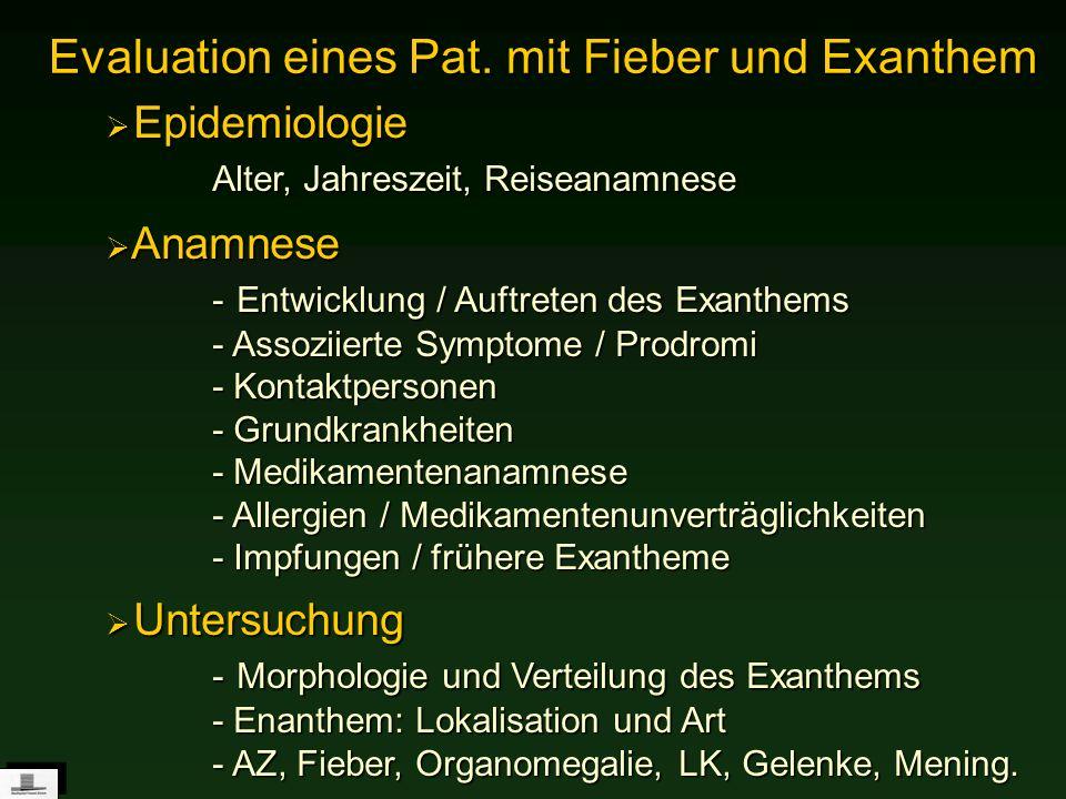Evaluation eines Pat. mit Fieber und Exanthem