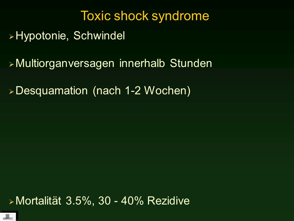 Toxic shock syndrome Hypotonie, Schwindel