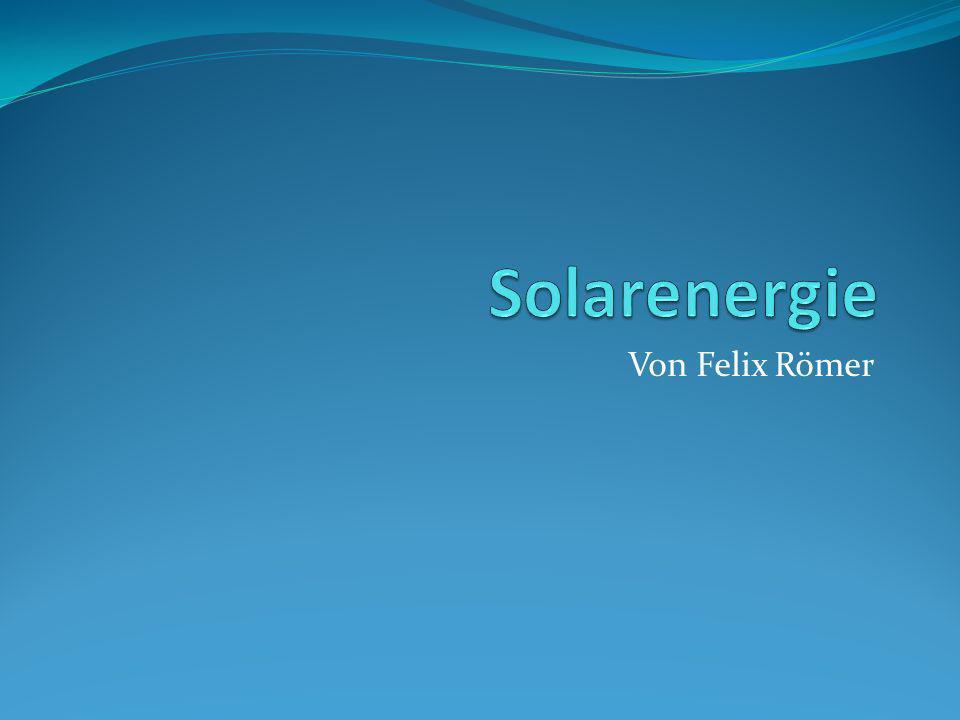 Solarenergie Von Felix Römer