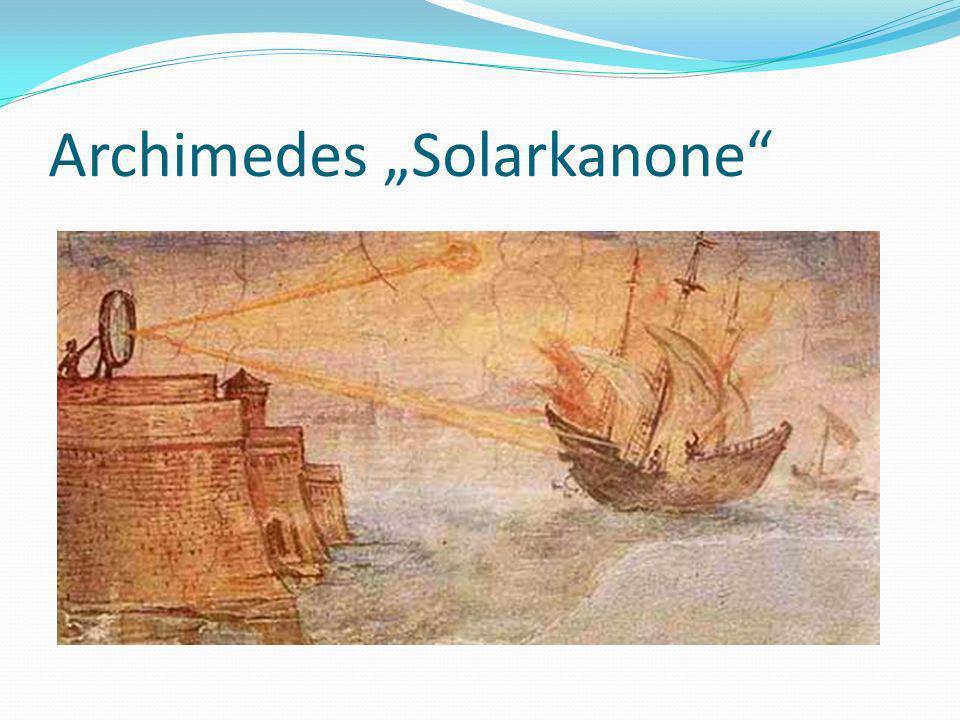"""Archimedes """"Solarkanone"""