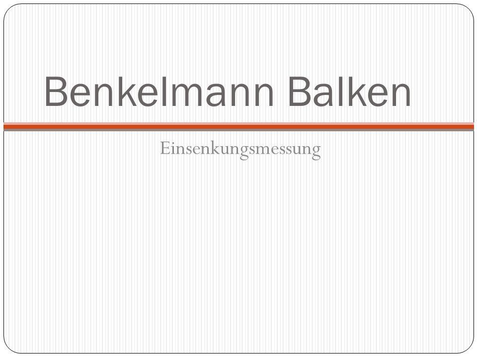 Benkelmann Balken Einsenkungsmessung