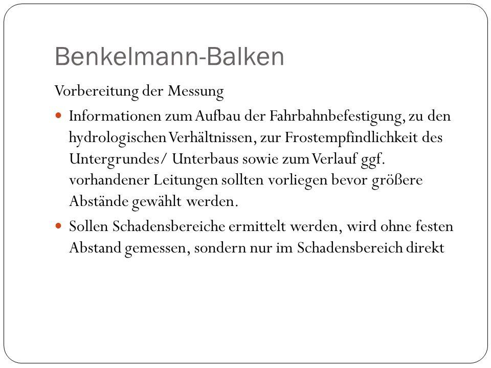 Benkelmann-Balken Vorbereitung der Messung