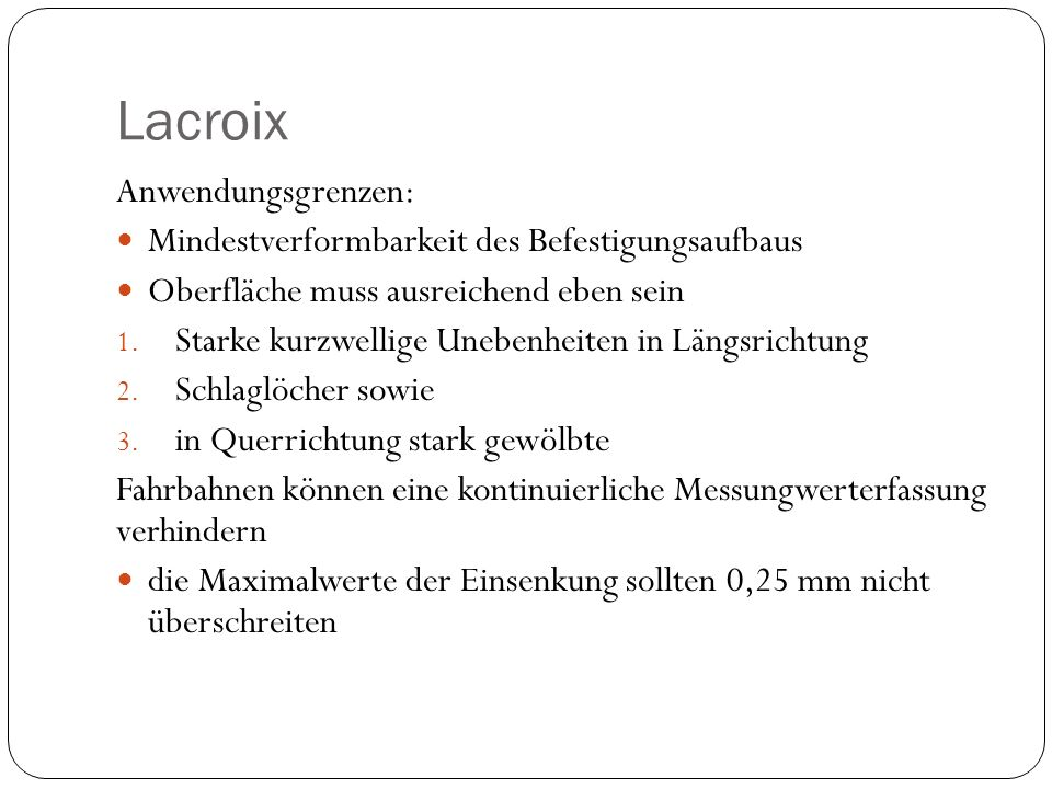 Lacroix Anwendungsgrenzen: