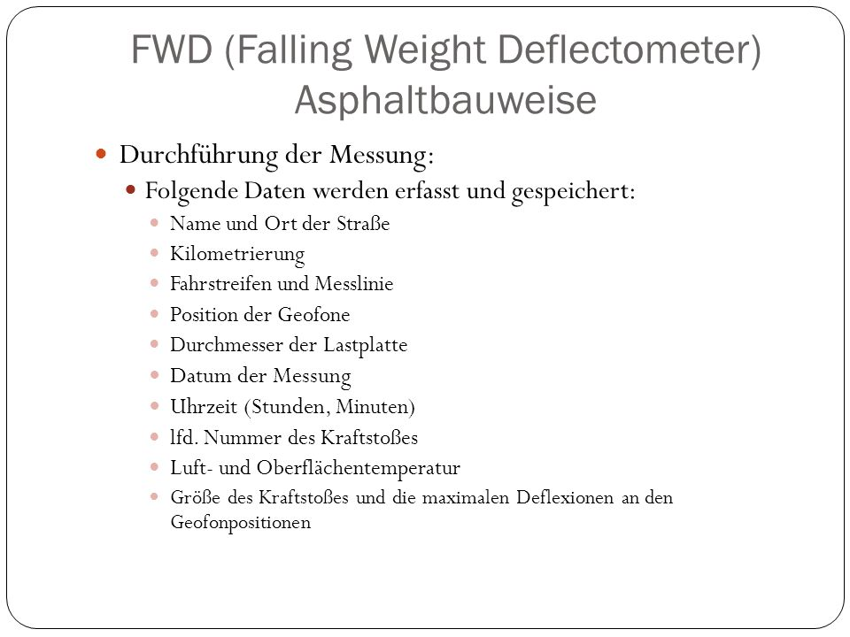 FWD (Falling Weight Deflectometer) Asphaltbauweise
