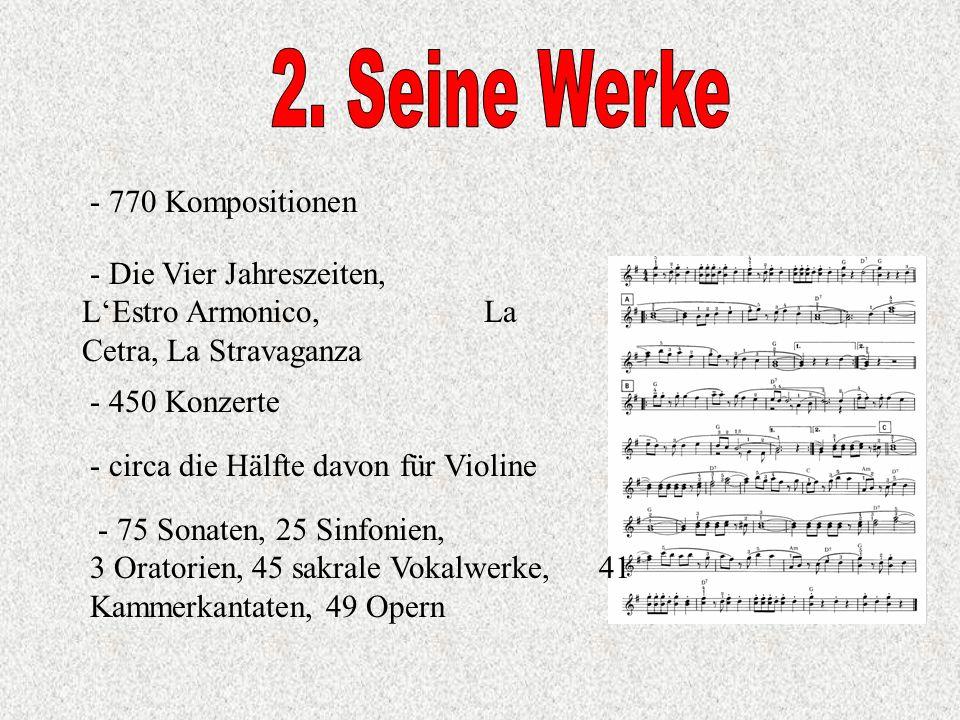 2. Seine Werke - 770 Kompositionen