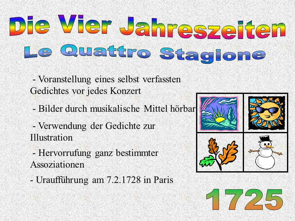 Die Vier Jahreszeiten Le Quattro Stagione 1725