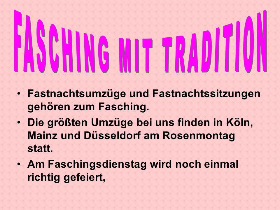 FASCHING MIT TRADITION