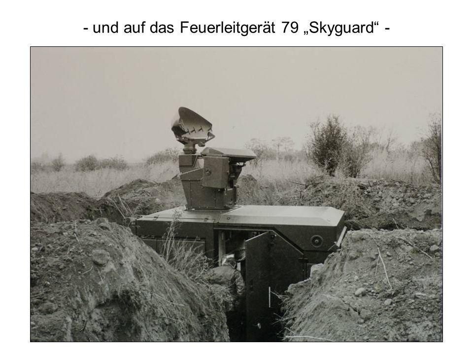 """- und auf das Feuerleitgerät 79 """"Skyguard -"""