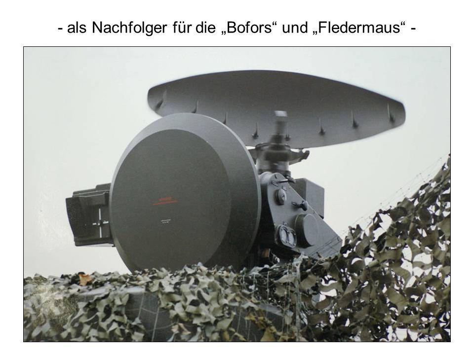 """- als Nachfolger für die """"Bofors und """"Fledermaus -"""