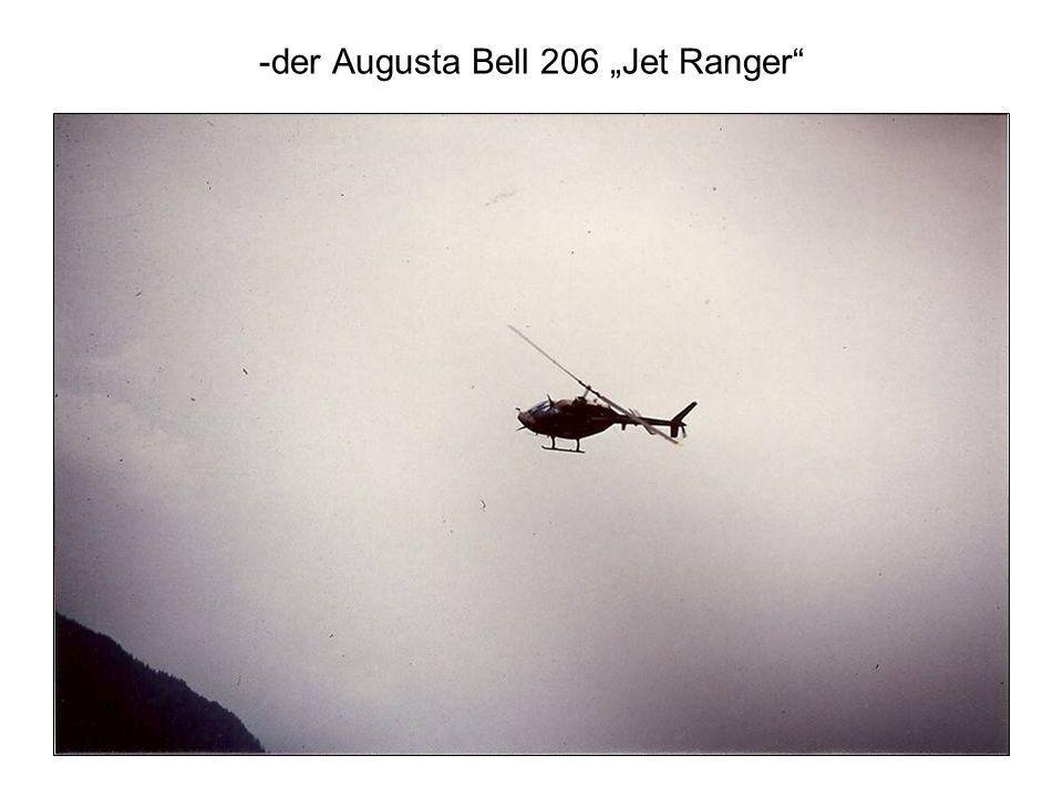 "-der Augusta Bell 206 ""Jet Ranger"