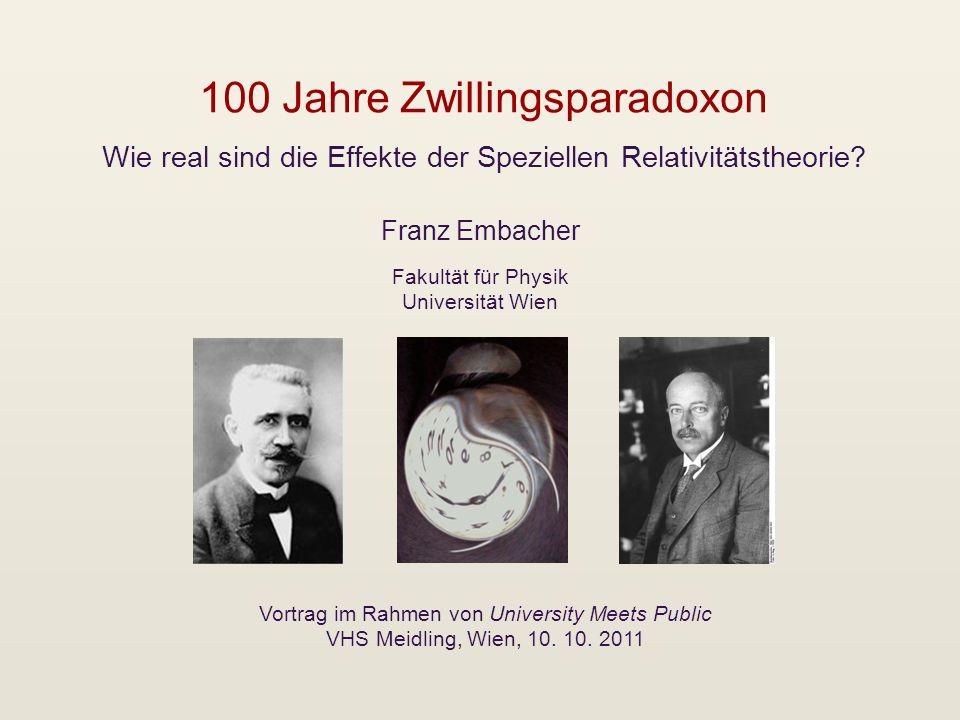 100 Jahre Zwillingsparadoxon Wie real sind die Effekte der Speziellen Relativitätstheorie