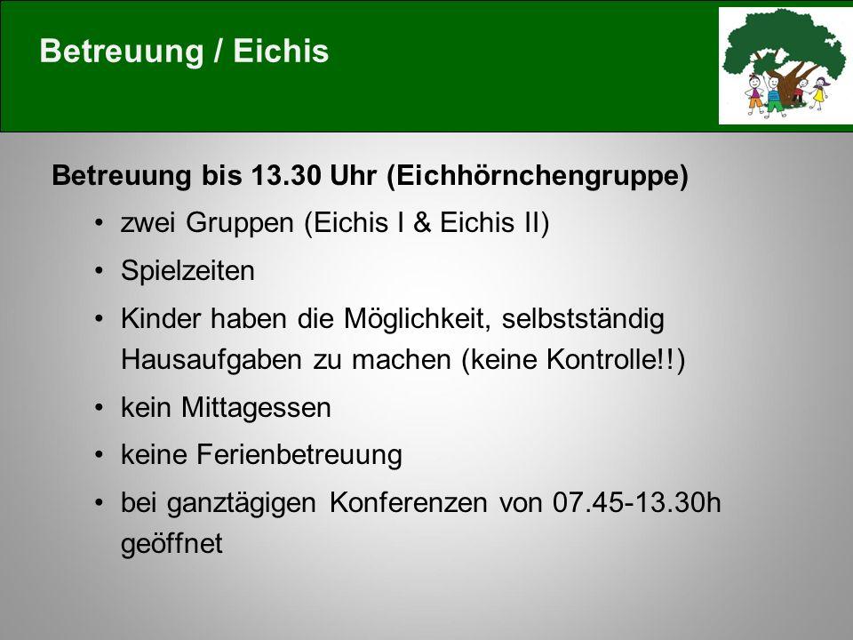 Betreuung / Eichis Betreuung bis 13.30 Uhr (Eichhörnchengruppe)