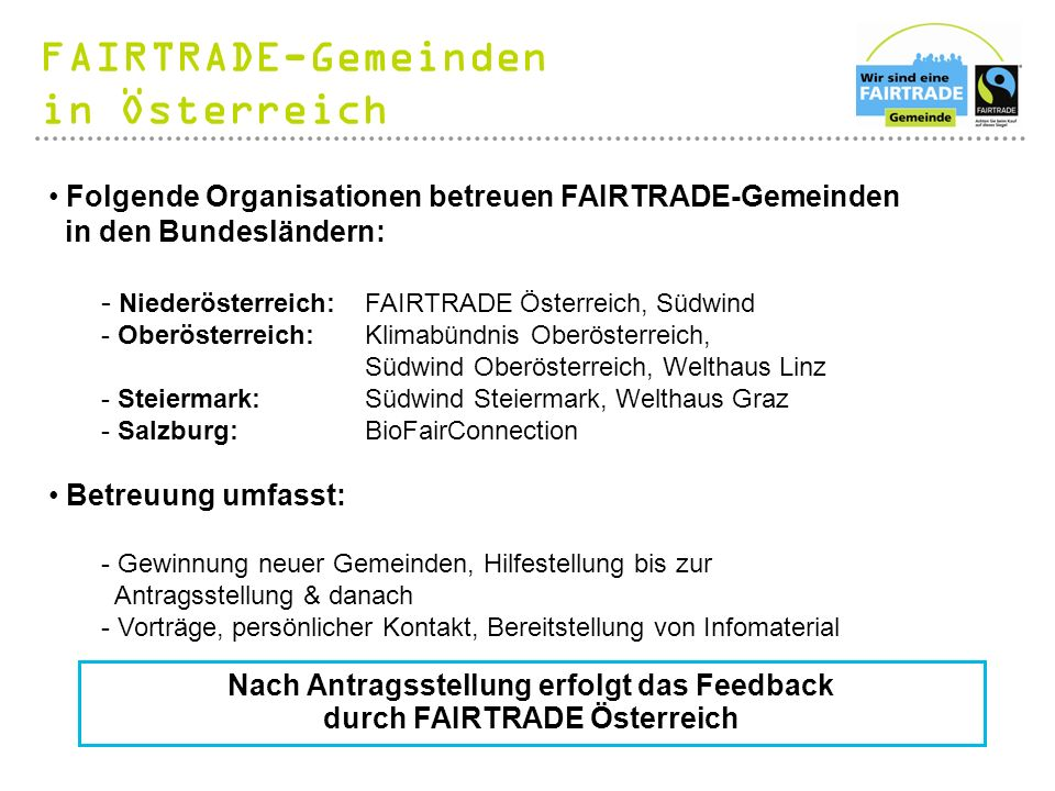 Nach Antragsstellung erfolgt das Feedback durch FAIRTRADE Österreich