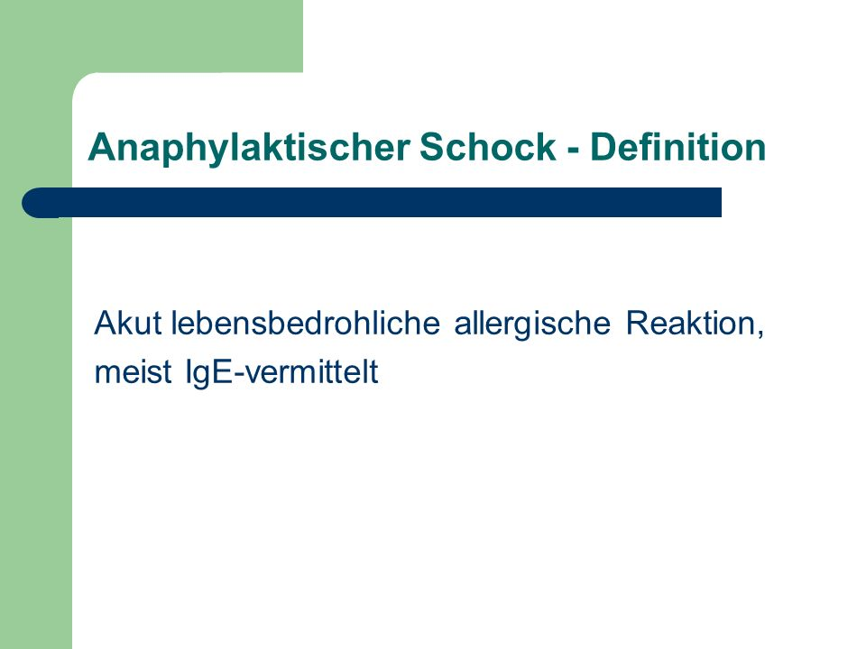 Anaphylaktischer Schock - Definition