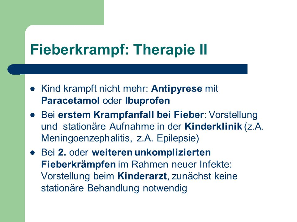Fieberkrampf: Therapie II