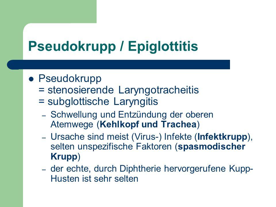 Pseudokrupp / Epiglottitis