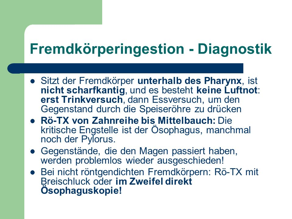 Fremdkörperingestion - Diagnostik