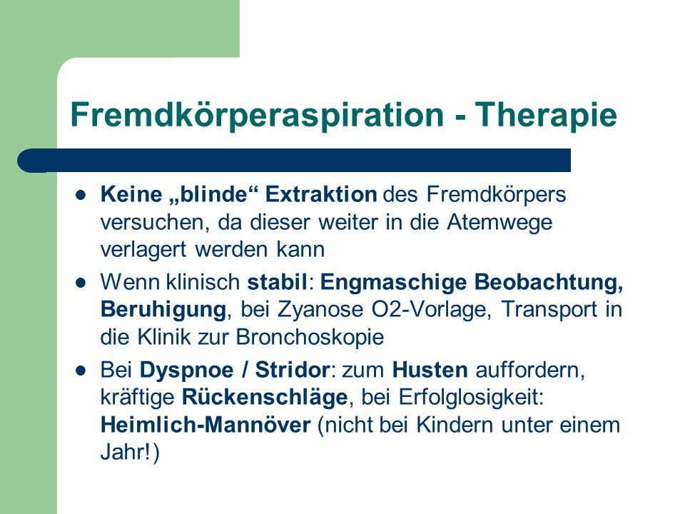 Fremdkörperaspiration - Therapie