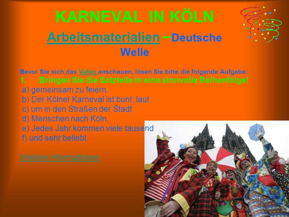 KARNEVAL IN KÖLN Arbeitsmaterialien –Deutsche Welle