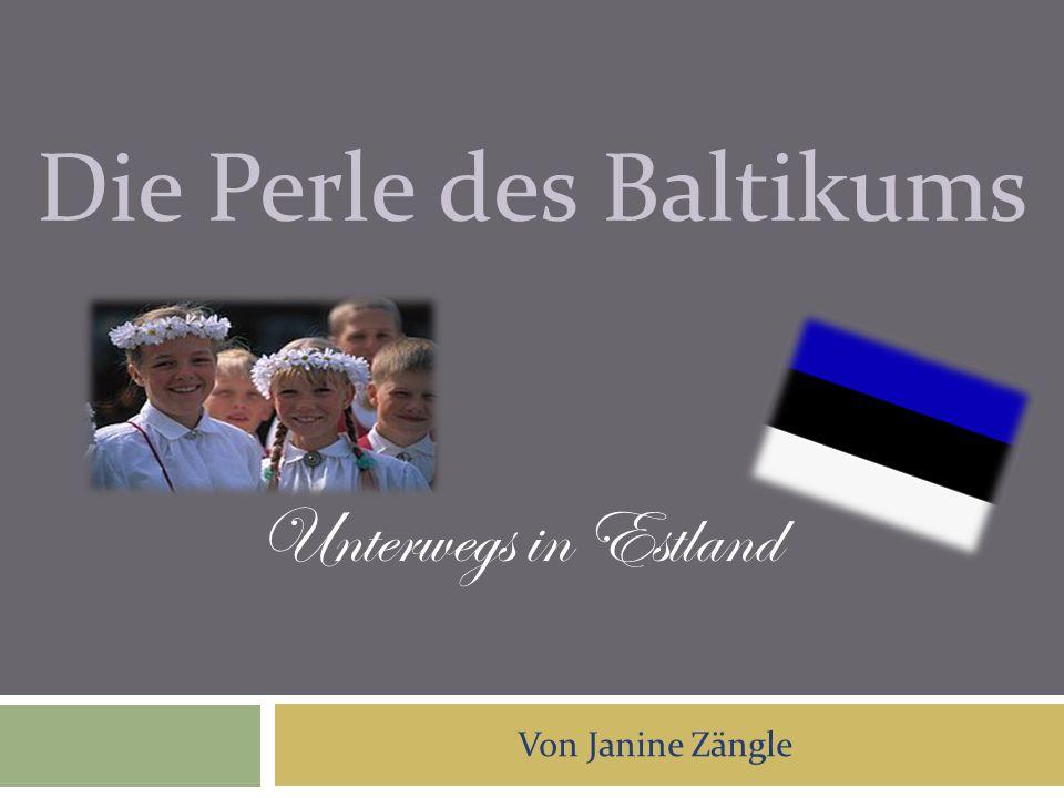 Die Perle des Baltikums
