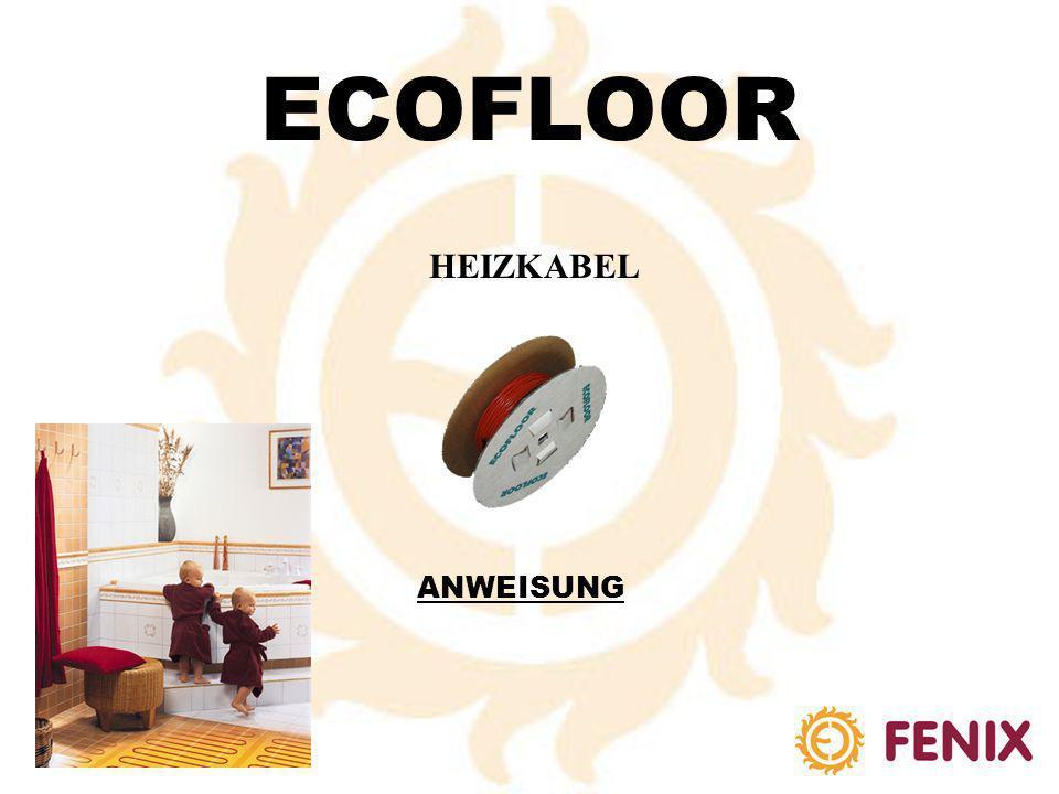 ECOFLOOR HEIZKABEL ANWEISUNG