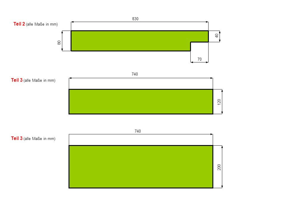 Teil 2 (alle Maße in mm) Teil 3 (alle Maße in mm)