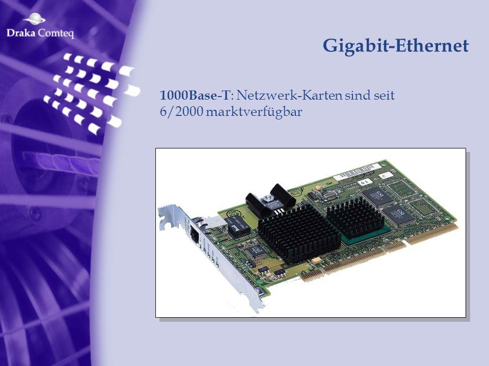 Gigabit-Ethernet 1000Base-T: Netzwerk-Karten sind seit 6/2000 marktverfügbar