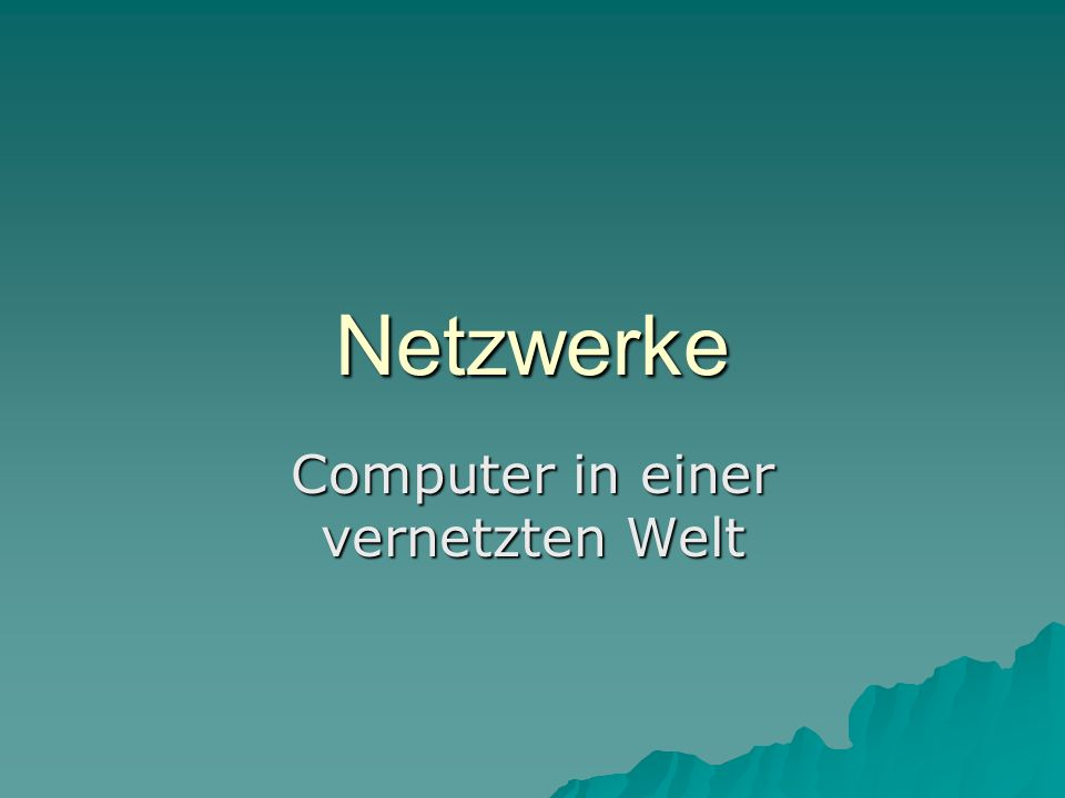 Computer in einer vernetzten Welt