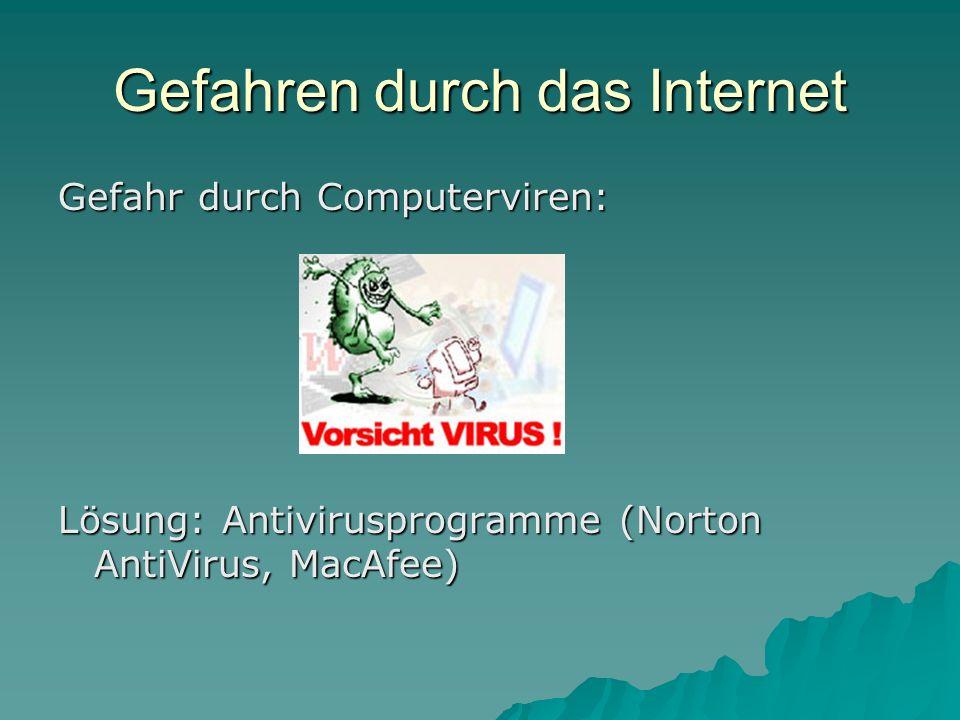 Gefahren durch das Internet