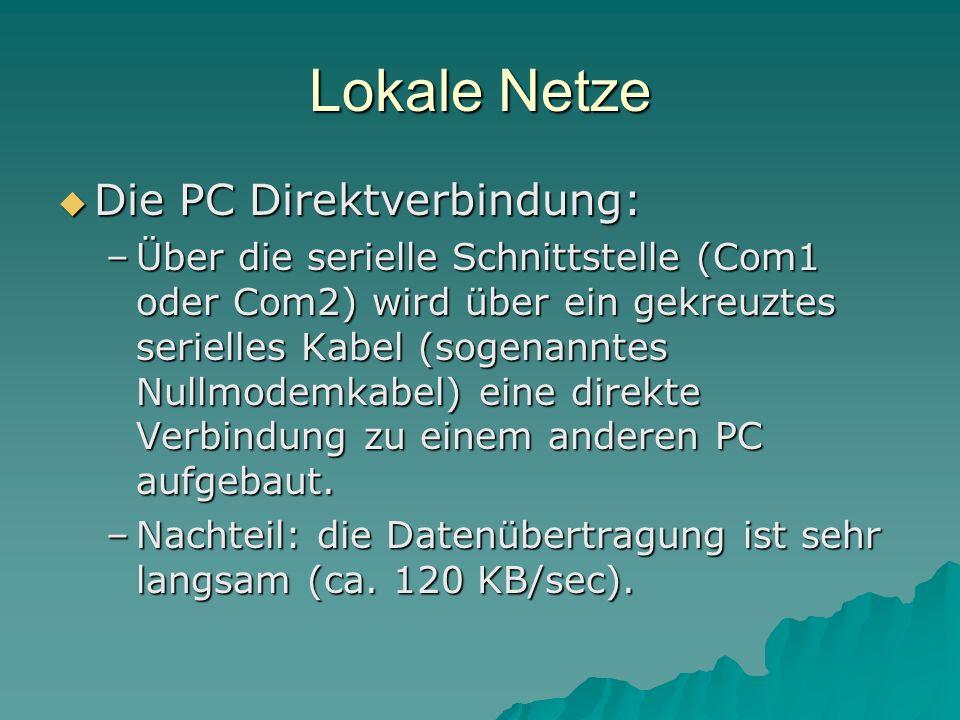 Lokale Netze Die PC Direktverbindung: