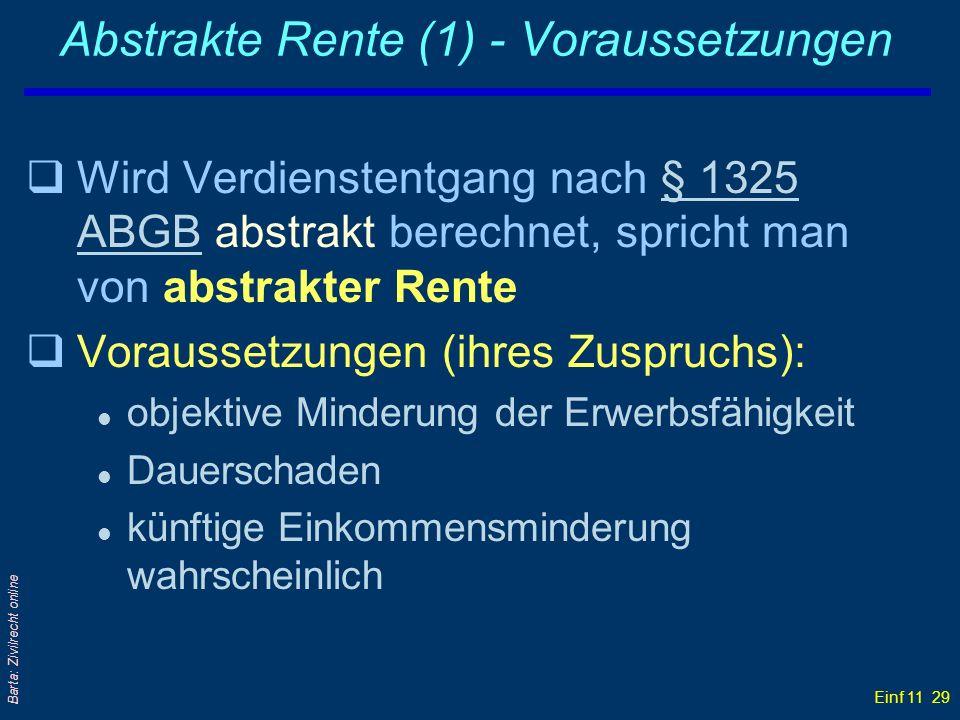 Abstrakte Rente (1) - Voraussetzungen