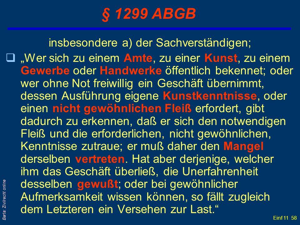 § 1299 ABGB insbesondere a) der Sachverständigen;