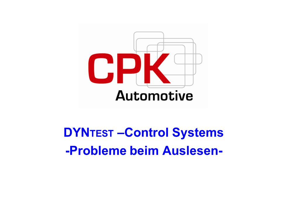 DYNTEST –Control Systems -Probleme beim Auslesen-