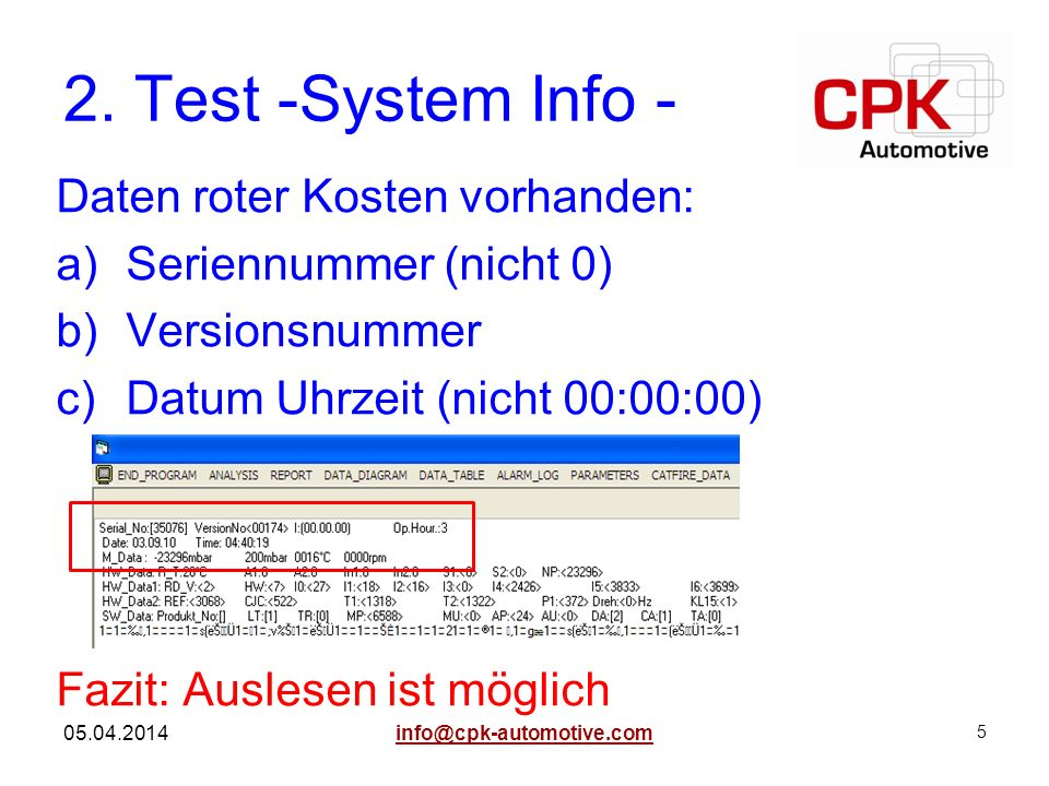 2. Test -System Info - Daten roter Kosten vorhanden: