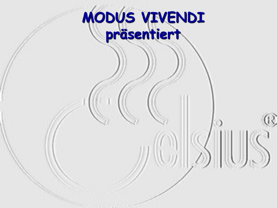 MODUS VIVENDI präsentiert