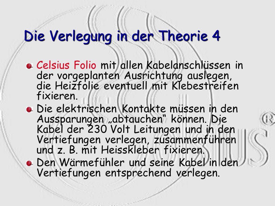 Die Verlegung in der Theorie 4