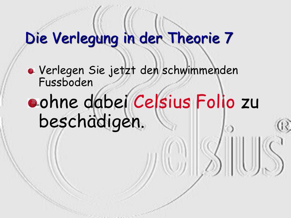 Die Verlegung in der Theorie 7