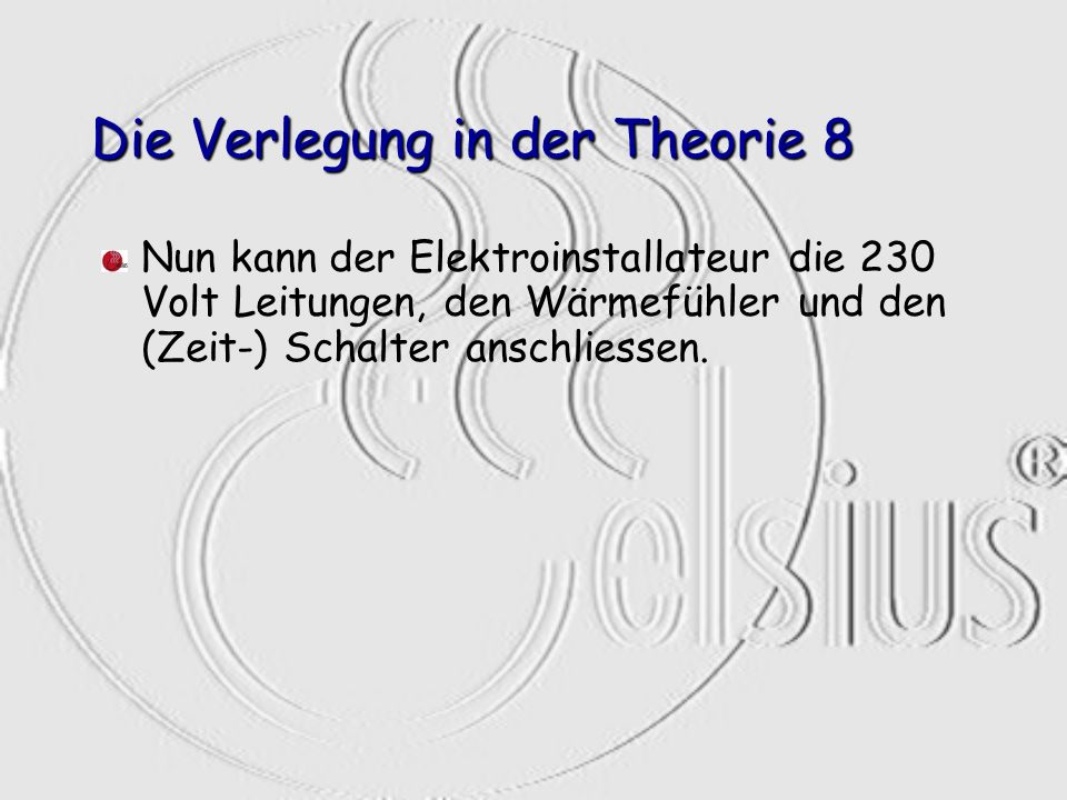 Die Verlegung in der Theorie 8