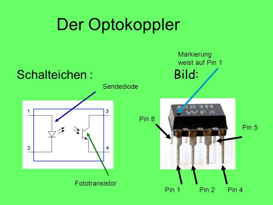 Der Optokoppler Schalteichen : Bild: Markierung weist auf Pin 1