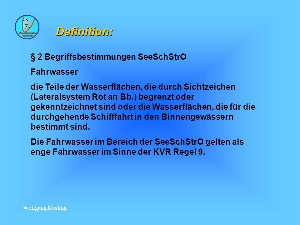 Definition: § 2 Begriffsbestimmungen SeeSchStrO Fahrwasser