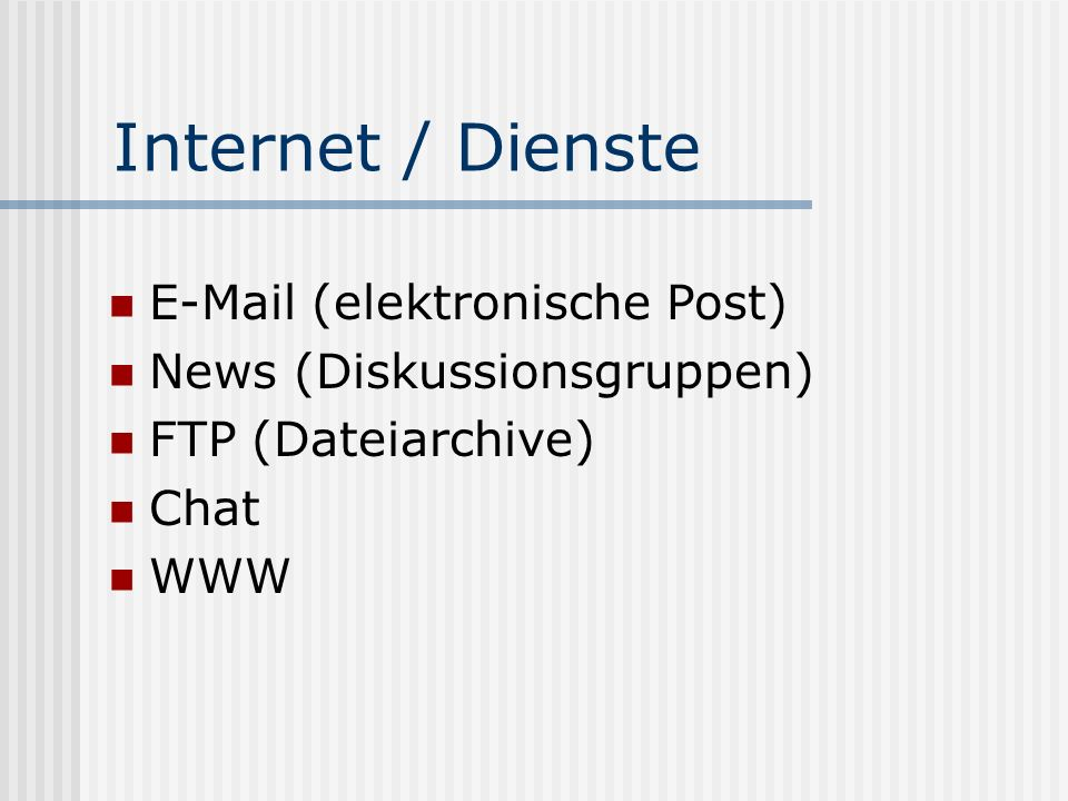 Internet / Dienste E-Mail (elektronische Post)