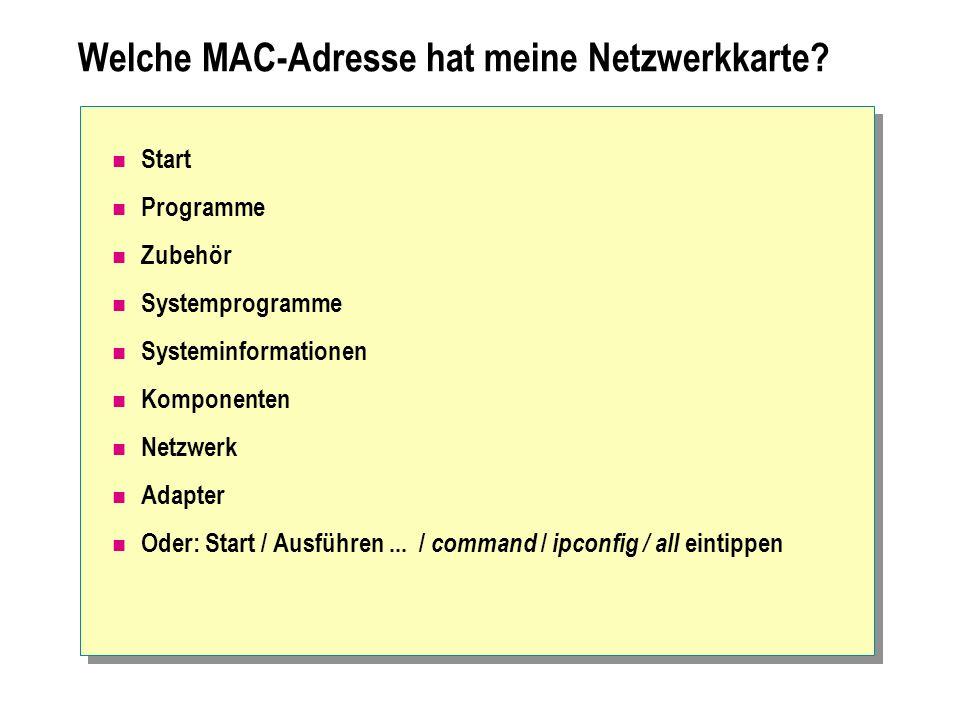 Welche MAC-Adresse hat meine Netzwerkkarte