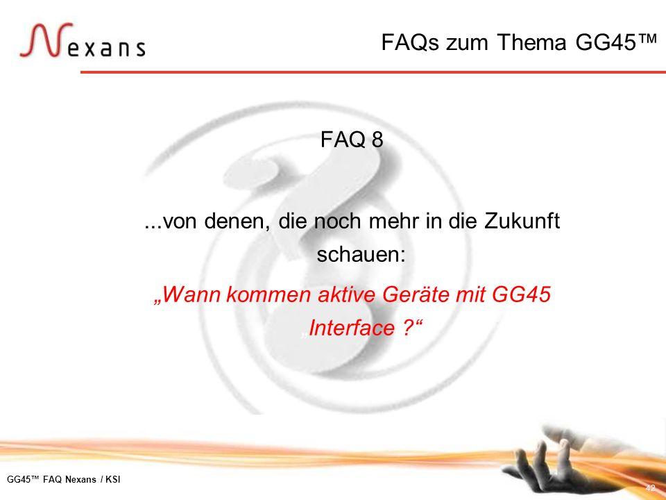 FAQs zum Thema GG45™FAQ 8.