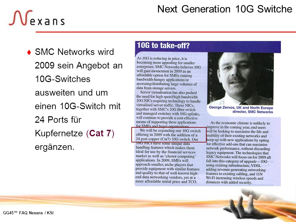 Next Generation 10G Switche