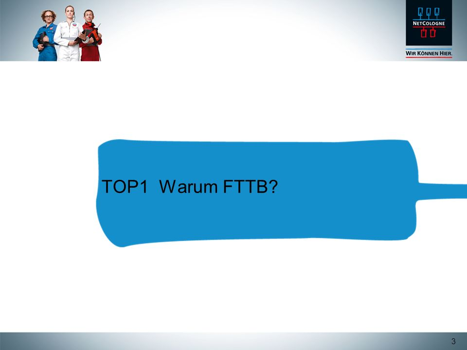 TOP1 Warum FTTB