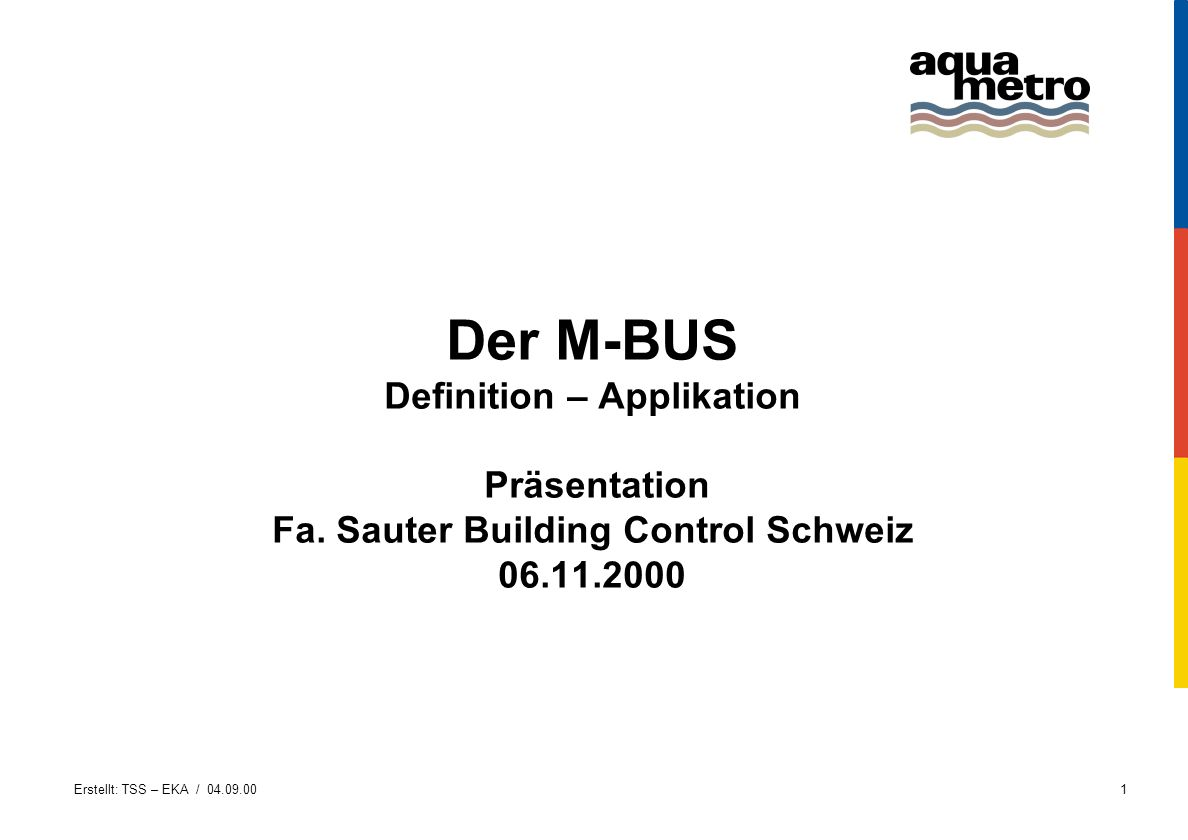 Der M-BUS Definition – Applikation Präsentation Fa