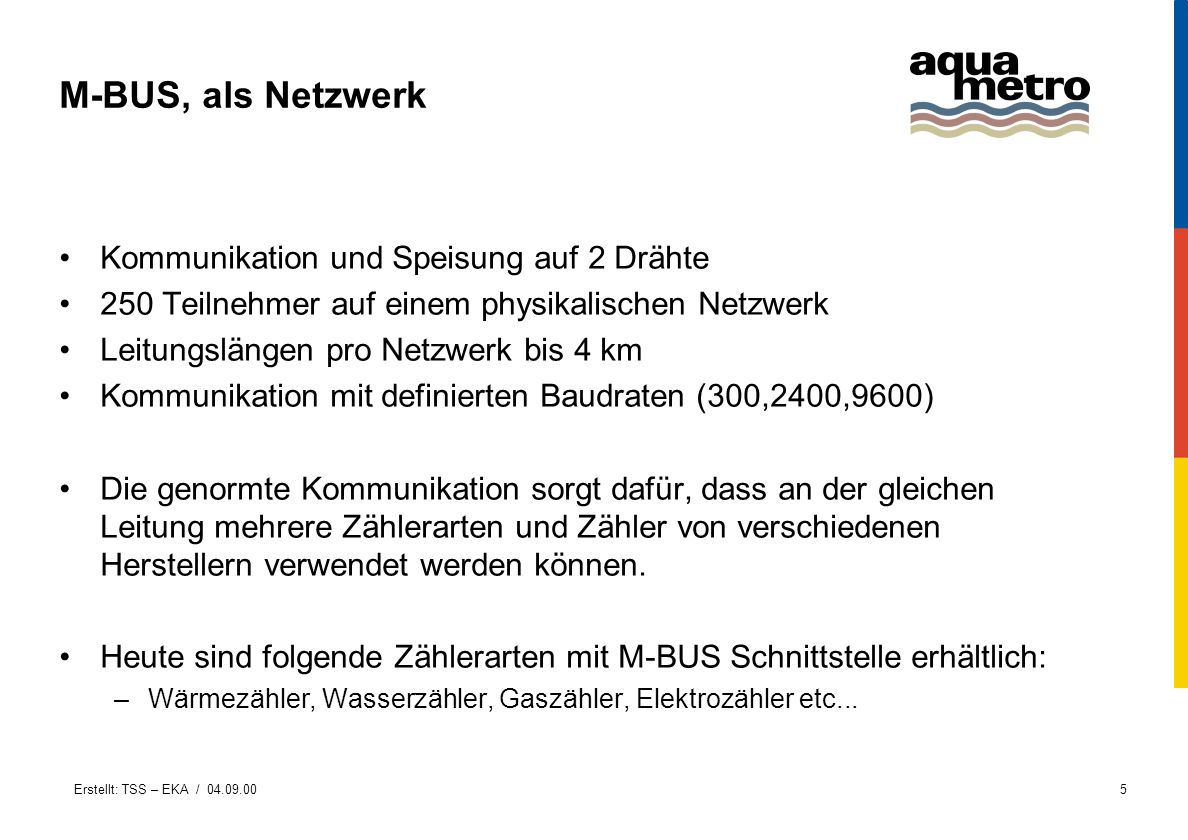 M-BUS, als Netzwerk Kommunikation und Speisung auf 2 Drähte
