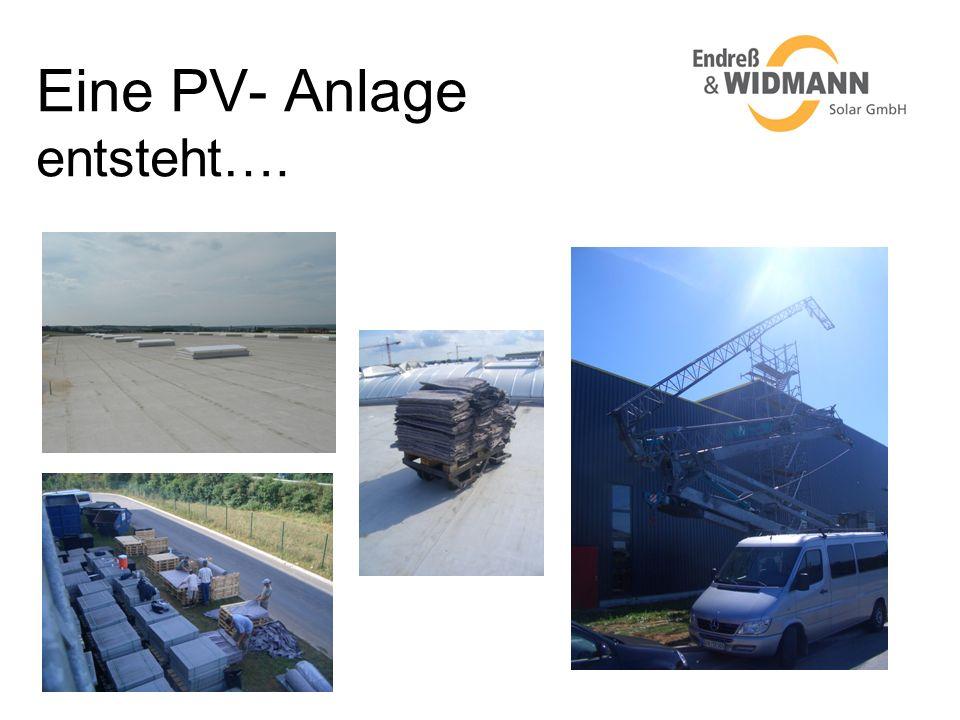 Eine PV- Anlage entsteht….